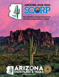 Arizona state parks publications SCORP 2018-2022